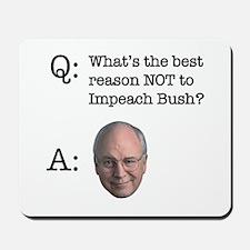 Anti-Dick Cheney Mousepad