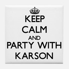 Keep Calm and Party with Karson Tile Coaster