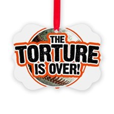 torture IS OVER baseball Ornament