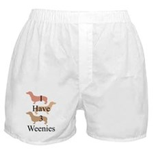 I Have 3 Weenies Boxer Shorts