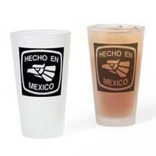 HechoEnMexico Drinking Glass