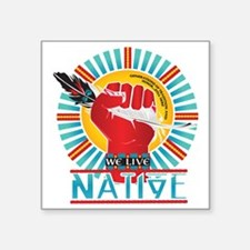 "We Live Native Collection - Square Sticker 3"" x 3"""