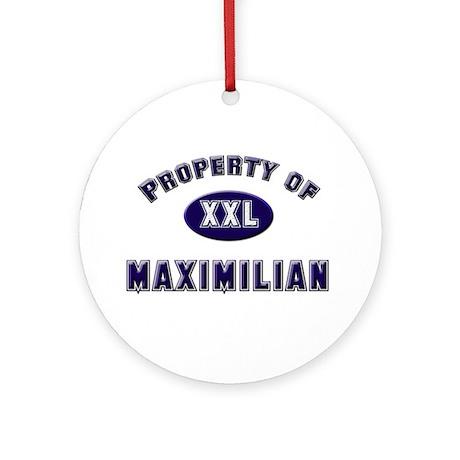 Property of maximilian Ornament (Round)