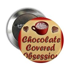 "Chocolate Covered Obsession notecard 2.25"" Button"
