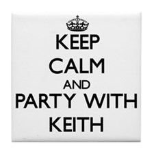 Keep Calm and Party with Keith Tile Coaster