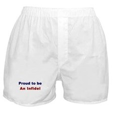 Boxer Shorts: Proud to be An Infidel