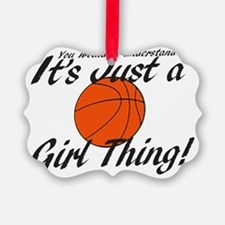 basketball Girl Thing Ornament