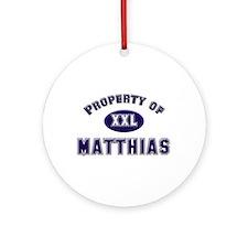 Property of matthias Ornament (Round)