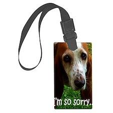 card im sorry dog Luggage Tag