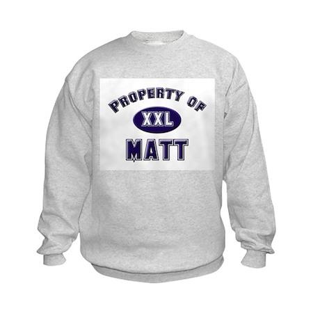 Property of matt Kids Sweatshirt