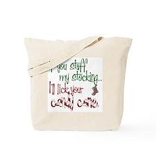 Stuff my stocking2 copy Tote Bag