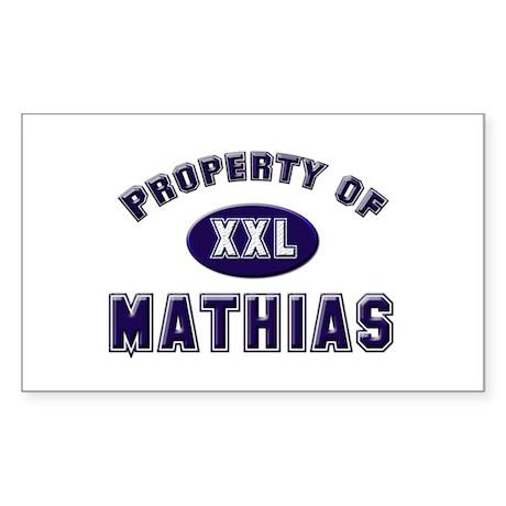 Property of mathias Rectangle Sticker