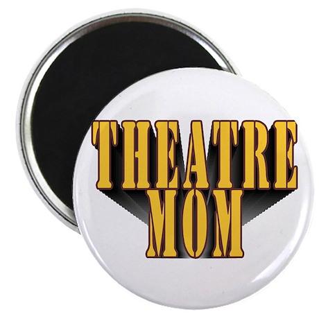 Theatre Mom Magnet