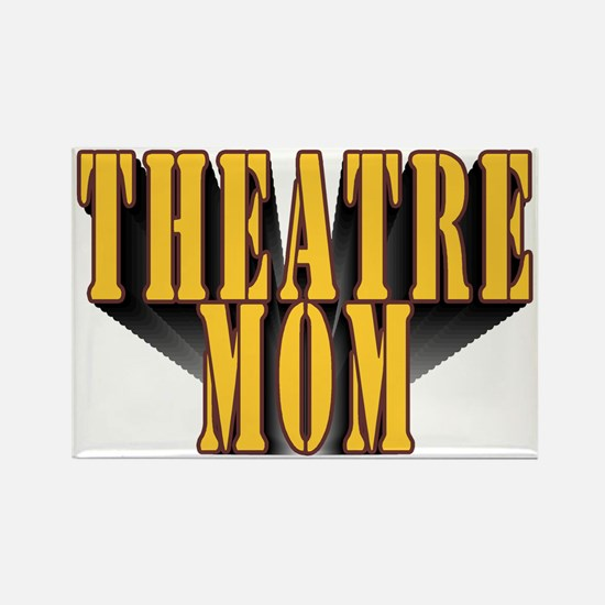Theatre Mom Rectangle Magnet