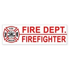 Fire Department Firefighter Bumper Bumper Sticker