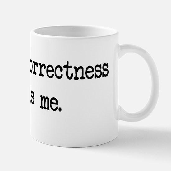 politicalcorrectness Mug