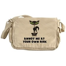 annoy me at your own risk copy Messenger Bag