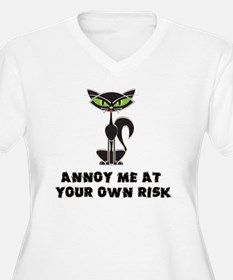annoy me at your  T-Shirt
