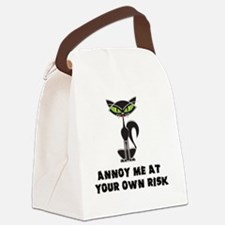 annoy me at your own risk copy Canvas Lunch Bag