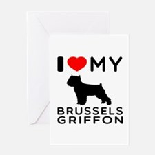 I Love My Brussels Griffon Greeting Card