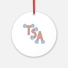 TSA-hands-T Round Ornament