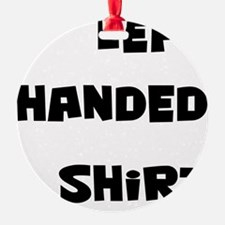 left-handed-shirt Ornament