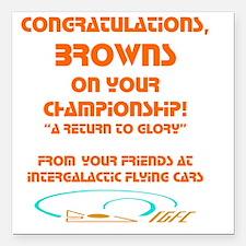 """Browns IGFC trans color  Square Car Magnet 3"""" x 3"""""""