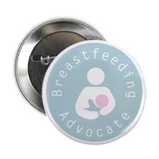 "Breastfeeding Advocate - 4 2.25"" Button"