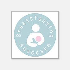 """Breastfeeding Advocate - 4 Square Sticker 3"""" x 3"""""""