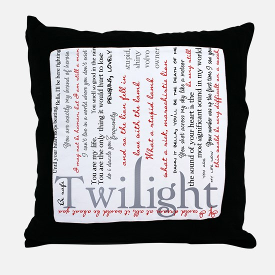 twilight quotes-bLANKET Throw Pillow
