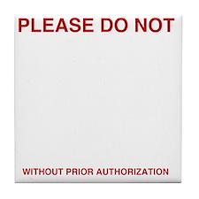 Please-do-not Tile Coaster