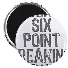 Twenty six point freaking two Magnet