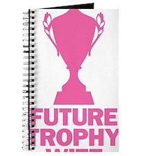 Future Trophy Wife Journal