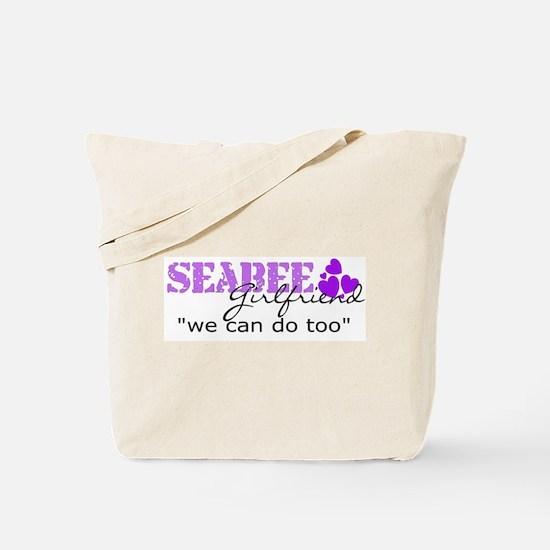 "Seabee girlfriend ""we can do  Tote Bag"
