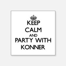 Keep Calm and Party with Konner Sticker