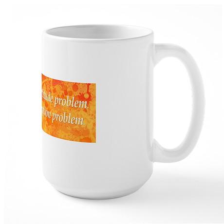 attitudeproblem_bs2 Large Mug