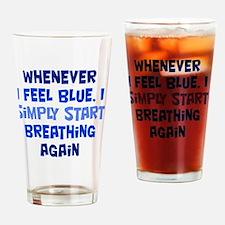 feelingblue_rnd1 Drinking Glass
