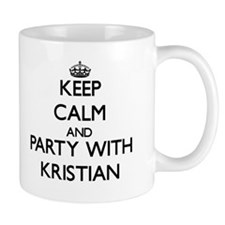 Keep Calm and Party with Kristian Mugs