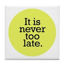 It's Never Too Late Lime Tile Coaster