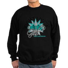 Fight Like A Girl Ovarian Cancer Sweatshirt