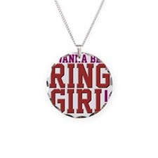 I Wanna Be A Ring Girl MMA s Necklace
