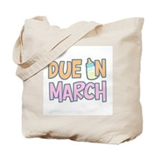 Due In March Girl Tote Bag