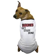 bitches Dog T-Shirt