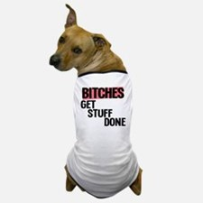 bitches Dog T-Shirt