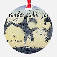 Border Collie Joy cover pic Ornament