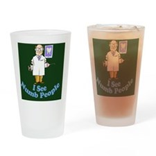 ISeeNumbPeopleDentistgreen Drinking Glass