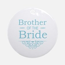 Brother of the Bride blue Ornament (Round)