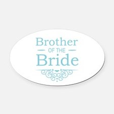 Brother of the Bride blue Oval Car Magnet
