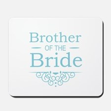Brother of the Bride blue Mousepad