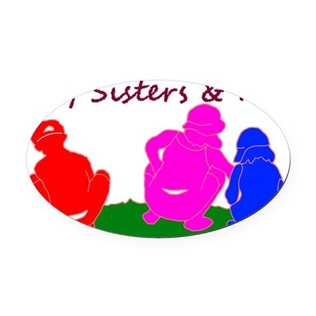 sisterNme-on-white Oval Car Magnet
